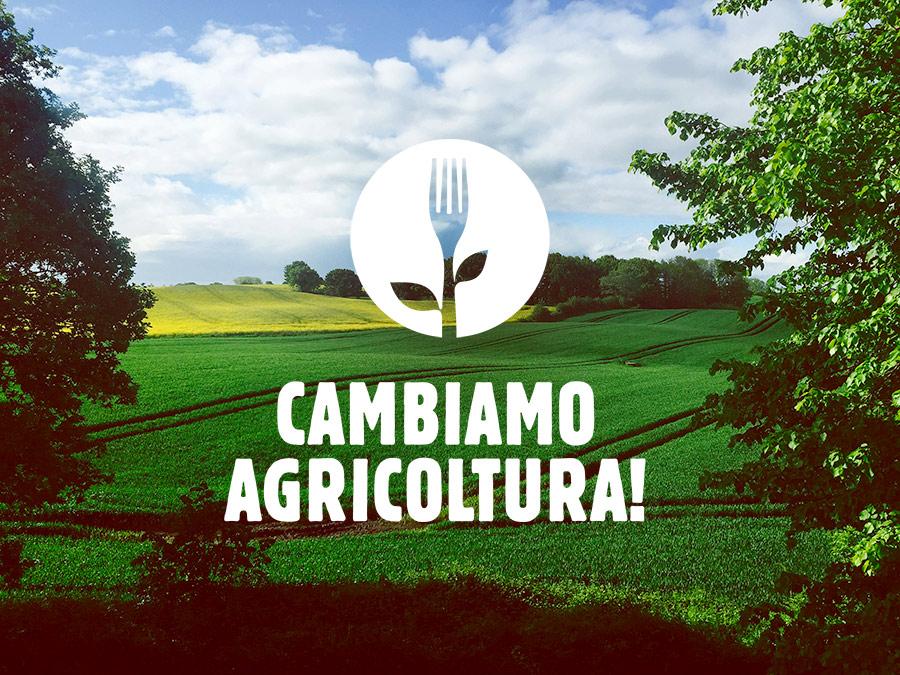 Cambiamo agricoltura