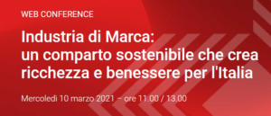 Industria di marca: un comparto sostenibile. Web Conference